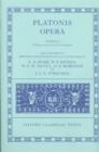 Image for Plato Opera Volume I : Euthyphro, Apologia, Crito, Phaedo, Cratylus, Theaetetus,Sophista, Politicus
