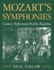 Image for Mozart's Symphonies : Context, Performance Practice, Reception