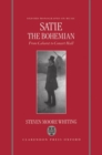 Image for Satie the bohemian  : from cabaret to concert hall