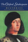 Image for The Oxford Shakespeare: Volume I: Histories