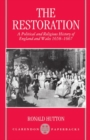 Image for The Restoration : A Political and Religious History of England and Wales, 1658-1667