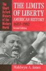 Image for The limits of liberty  : American history, 1607-1992