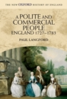 Image for A polite and commercial people  : England 1727-1783