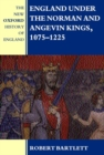 Image for England under the Norman and Angevin kings, 1075-1225