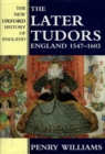 Image for The later Tudors  : England, 1547-1603