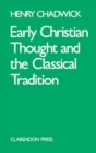 Image for Early Christian Thought and the Classical Tradition