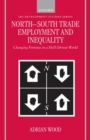 Image for North-South Trade, Employment and Inequality : Changing Fortunes in a Skill-Driven World