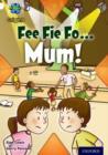 Image for Fee fi fo Mum!