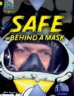 Image for Safe behind a mask