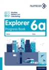 Image for Numicon: Number, Pattern and Calculating 6 Explorer Progress Book A (Pack of 30)