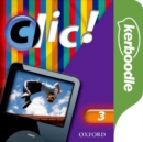 Image for Clic! 3 Kerboodle: Lessons, Resources & Assessment