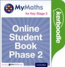 Image for MyMaths for Key Stage 3: Online Student Book Phase 2