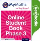Image for MyMaths for Key Stage 3: Online Student Book Phase 3