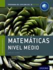 Image for IB Matematicas Nivel Medio Libro del Alumno: Programa del Diploma del IB Oxford