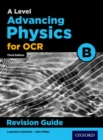 Image for OCR A level advancing physics: Revision guide