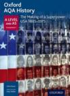 Image for The making of a superpower  : USA 1865-1975