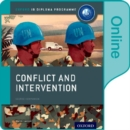 Image for Conflict and Intervention: IB History Online Course Book: Oxford IB Diploma Programme