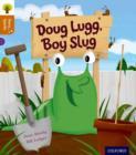 Image for Doug Lugg, boy slug