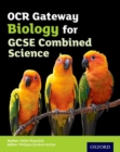 Image for OCR gateway GCSE biology for combined science: Student book