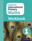 Image for Oxford international primary mathsPrimary grade 1,: Workbook 1