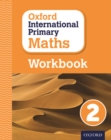 Image for Oxford international primary mathsPrimary grade 2,: Workbook 2