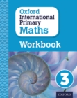 Image for Oxford international primary mathsPrimary grade 3,: Workbook 3