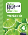 Image for Oxford international primary mathsPrimary grade 4,: Workbook 4