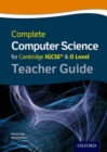 Image for Complete computer science for Cambridge IGCSE & O level: Teacher guide