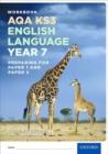 Image for AQA KS3 English Language: Key Stage 3: Year 7 test workbook