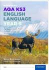 Image for AQA KS3 English Language: Key Stage 3: Year 9 test workbook