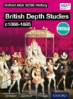 Image for British depth studies c1066-1685  : Norman, medieval, Elizabethan and Restoration England