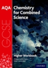 Image for AQA GCSE chemistry for combined science (trilogy) workbook: Higher