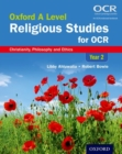 Image for Oxford A level religious studies for OCRYear 2,: Christianity, philosophy and ethics