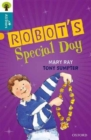 Image for Oxford Reading Tree All Stars: Oxford Level 9 Robot's Special Day : Level 9