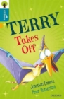 Image for Oxford Reading Tree All Stars: Oxford Level 9 Terry Takes Off : Level 9