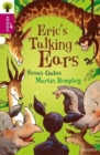 Image for Oxford Reading Tree All Stars: Oxford Level 10 Erics Talking Ears : Level 10