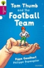 Image for Oxford Reading Tree All Stars: Oxford Level 10 Tom Thumb and the Football Team : Level 10