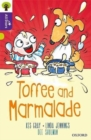 Image for Oxford Reading Tree All Stars: Oxford Level 11 Toffee and Marmalade : Level 11
