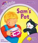 Image for Oxford Reading Tree Songbirds Phonics: Level 1+: Sam's Pot