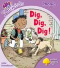 Image for Oxford Reading Tree Songbirds Phonics: Level 1+: Dig, Dig, Dig!