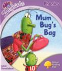Image for Oxford Reading Tree Songbirds Phonics: Level 1+: Mum Bug's Bag