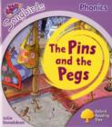 Image for Oxford Reading Tree: Level 1+: More Songbirds Phonics : The Pins and the Pegs