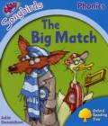 Image for Oxford Reading Tree Songbirds Phonics: Level 3: The Big Match
