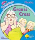 Image for Oxford Reading Tree Songbirds Phonics: Level 3: Gran is Cross
