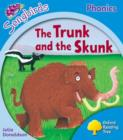 Image for Oxford Reading Tree Songbirds Phonics: Level 3: The Trunk and the Skunk