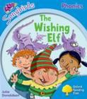 Image for Oxford Reading Tree: Level 3: More Songbirds Phonics : The Wishing Elf