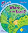 Image for Oxford Reading Tree: Level 3: More Songbirds Phonics : Where is the Snail?