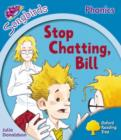 Image for Oxford Reading Tree: Level 3: More Songbirds Phonics : Stop Chatting, Bill