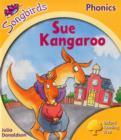 Image for Oxford Reading Tree Songbirds Phonics: Level 5: Sue Kangaroo