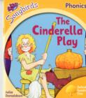 Image for Oxford Reading Tree Songbirds Phonics: Level 5: The Cinderella Play